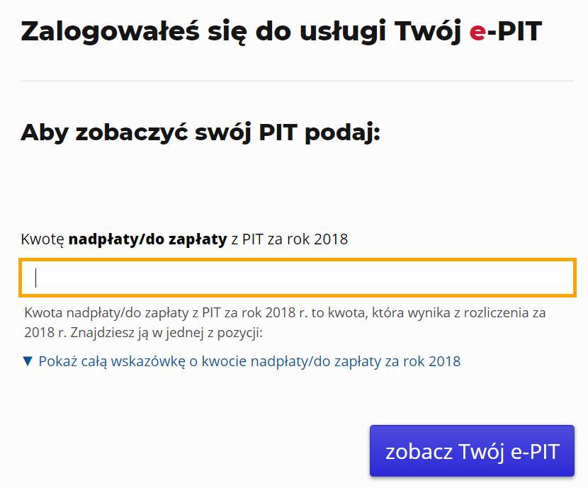 Twój e-PIT: po logowaniu podaj kwotę nadpłaty, bo zobaczyć swój PIT